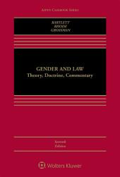 Gender and Law: Theory, Doctrine, Commentary, Edition 7