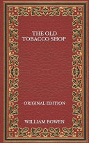 The Old Tobacco Shop - Original Edition