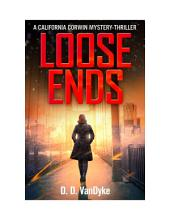 Loose Ends: California Corwin P.I. Mystery Series Book 1