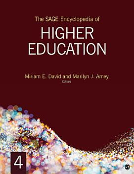 The SAGE Encyclopedia of Higher Education PDF