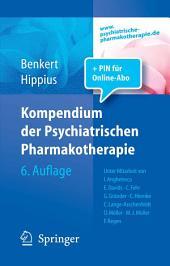 Kompendium der Psychiatrischen Pharmakotherapie: Ausgabe 6