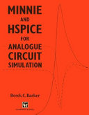 MINNIE and HSpice for Analogue Circuit Simulation