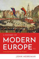 A History Of Modern Europe Book PDF