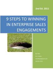 9 Steps to Winning in B2B Enterprise Sales: A ready reckoner on how to manage a B2B Corporate sales procedure