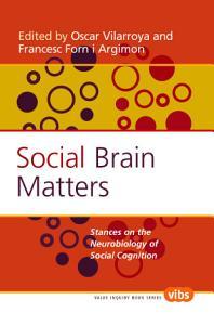 Social Brain Matters