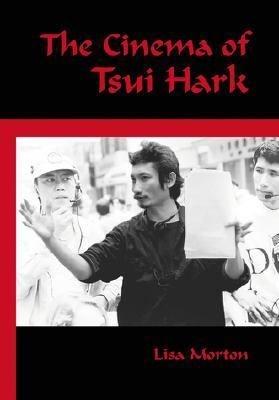 The Cinema of Tsui Hark PDF