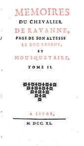 Mémoires Du Chevalier De Ravanne, Page De Son Altesse Le Duc Regent, Et Mousquetaire: 2
