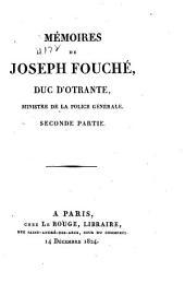 Mémoires de Joseph Fouché, duc d'Otrante, ministre de la Police générale: Volume2