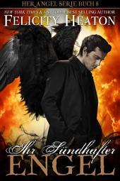 Ihr Sündhafter Engel: Her Angel Romanzen Serie Buch 8