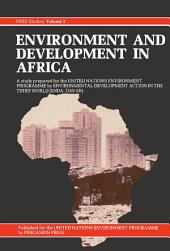 Environment and Development in Africa: UNEP Studies