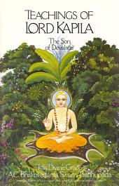 Teachings of Lord Kapila: The Son of Devahuti