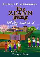 The ZEANN gang  Bully busters 2 PDF