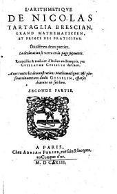 L' Arithmetique: Diuisée en deux parties. La declaration se verra en la page suyuante, Volume2