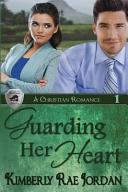 Guarding Her Heart