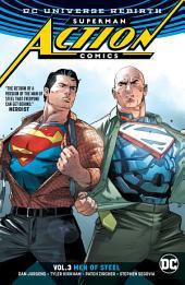 Superman - Action Comics Vol. 3: Men of Steel: Volume 3