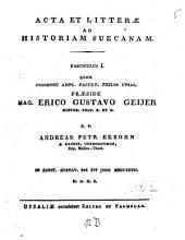 Acta et litterae ad historiam suecanam: Volume 1