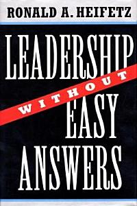Leadership Without Easy Answers Book