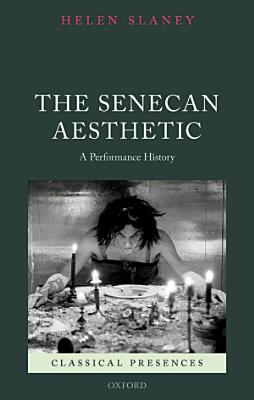 The Senecan Aesthetic PDF