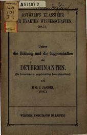 Ueber die bildung und die eigenschaften der determinanten: (De formatione et proprietatibus determinantium.)