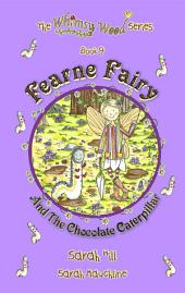 FEARNE FAIRY AND THE CHOCOLATE CATERPILLAR - FREE EXCERPT: The Whimsy Wood Series - Book 9