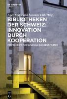 Bibliotheken der Schweiz  Innovation durch Kooperation PDF