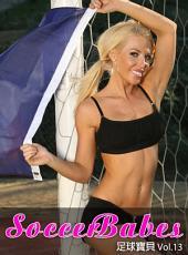 Soccer Babes 足球寶貝 Vol.13