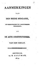 Aanmerkingen op de acte constitutioneel van den senaat