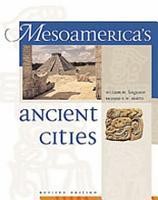Mesoamerica s Ancient Cities PDF