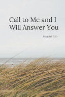 Call to Me and I Will Answer You PDF