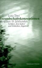 Freundschafts Konzeptionen im sp  ten 18  Jahrhundert PDF