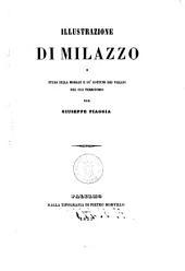 Illustrazione di Milazzo e studj sulla morale e su' costumi dei villani del suo territorio per Giuseppe Piaggia