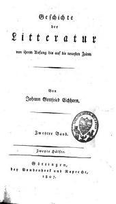 Geschichte der Litteratur von ihrem Anfang bis auf die neuesten Zeiten: Band 3