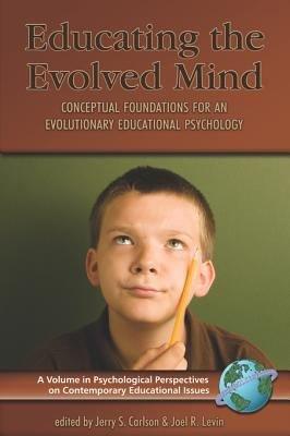 Educating the Evolved Mind PDF