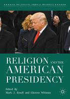 Religion and the American Presidency PDF