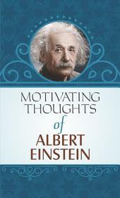 Motivating Thoughts of Einstein