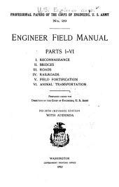 Engineer Field Manual, Parts I-VI.