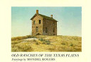 Old Ranches of the Texas Plains PDF