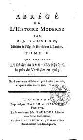 L'histoire du XVIIIe siécle jusqu'a la paix de Versailles en 1763