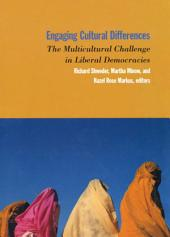 Engaging Cultural Differences: The Multicultural Challenge in Liberal Democracies