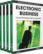 Electronic Business: Concepts, Methodologies, Tools, and Applications