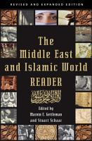 The Middle East and Islamic World Reader PDF