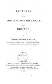 Lectures on the Epistle of Paul the apostle to the Romans: Volume 2