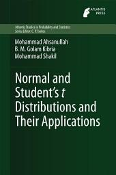 Normal and Student ́s t Distributions and Their Applications