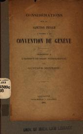 Considérations sur la sanction pénale à donner à la convention de Genève: presentées à l'Institut de droit international