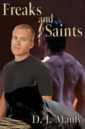 Freaks and Saints