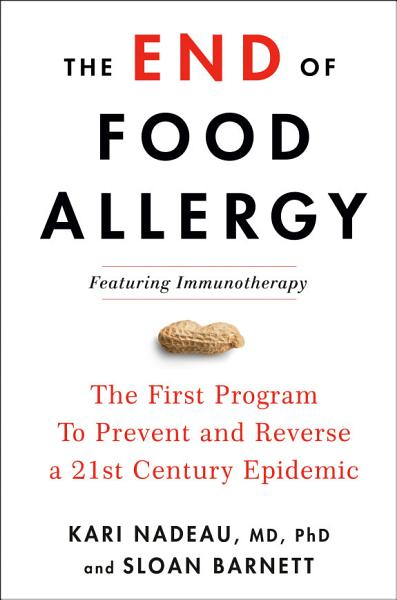 Download The End of Food Allergy Book
