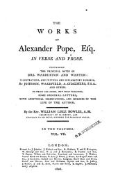 The Works of Alexander Pope, Esq., in Verse and Prose: Containing the Principal Notes of Drs. Warburton and Warton : in Ten Volumes, Volume 7