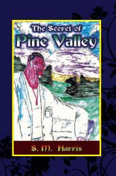 The Secret of Pine Valley
