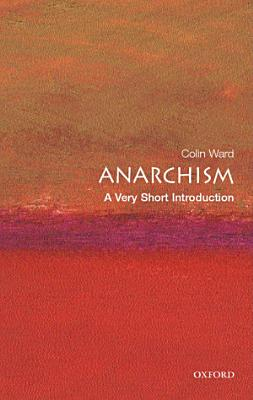 Anarchism  A Very Short Introduction PDF