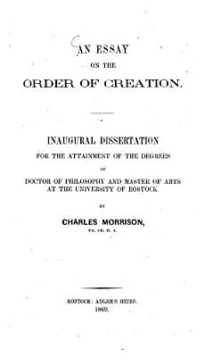 An Essay on the Order of Creation PDF